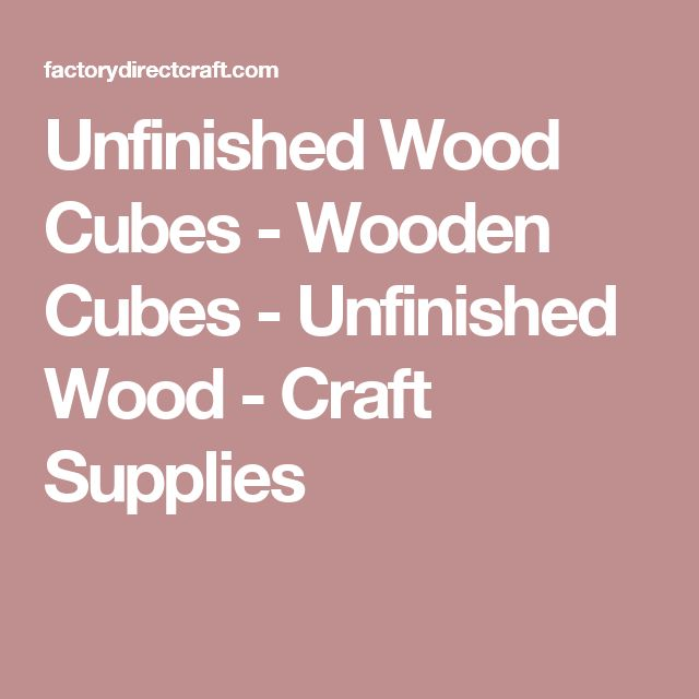 Unfinished Wood Cubes - Wooden Cubes - Unfinished Wood - Craft Supplies