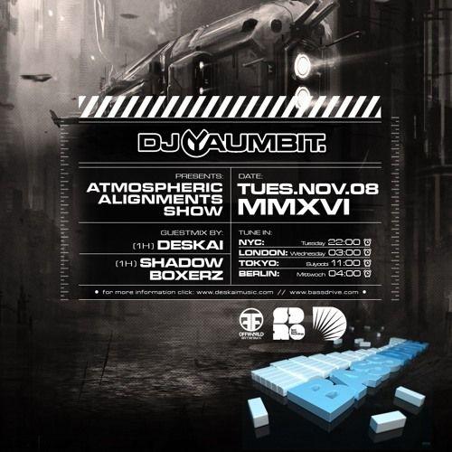 DESKAI Guest Mix - Atmospheric Alignments Show with Yaumbit - Bassdrive radio 08.11.16 by DESKAI on SoundCloud