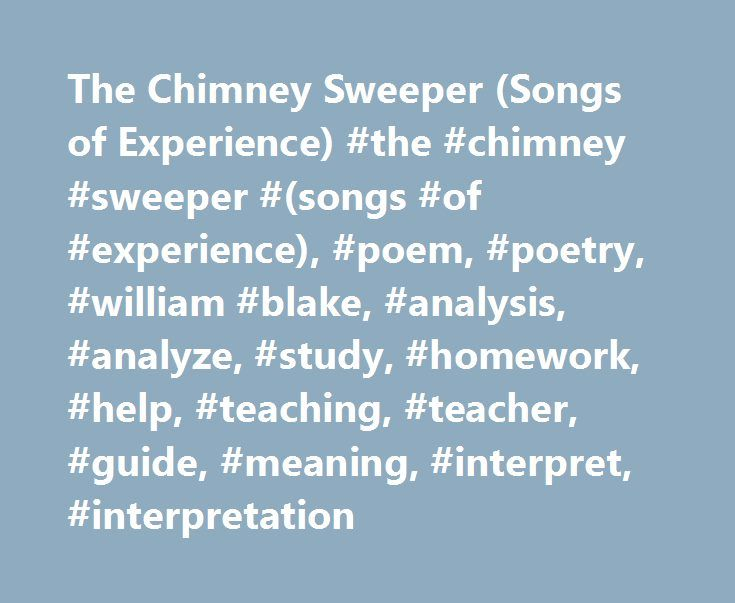 william blakes use of imagery in the chimney sweepers conveys awful working conditions of children -children have bad working conditions, covered in black -poem expresses how blake is angry with the industrial reveloution and how children are being treated -critical of the church in the sense that church gives false perception that children are happy doing these things, then alludes to that the children are only set free after they die.