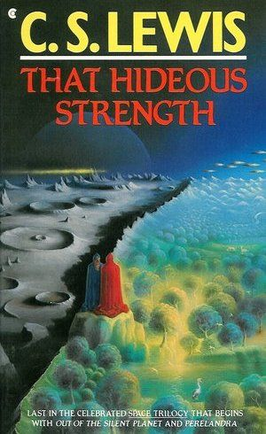 That Hideous Strength by C.S. Lewis (1945) Whereas the first two books in Lewis' Space Trilogy (Out of the Silent Planet and Perelandra)