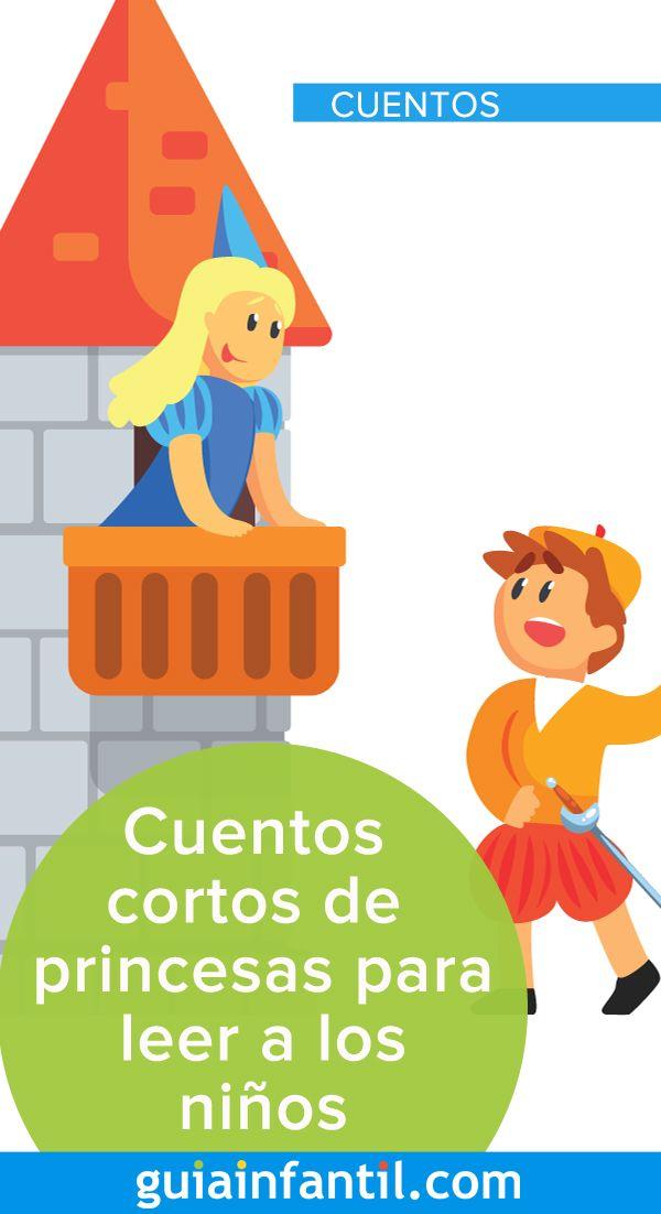 Cuentos Cortos De Princesas Para Leer A Los Niños Cuentos Para Niños Gratis Cuentos Cortitos Cuentos Infantiles De Princesas