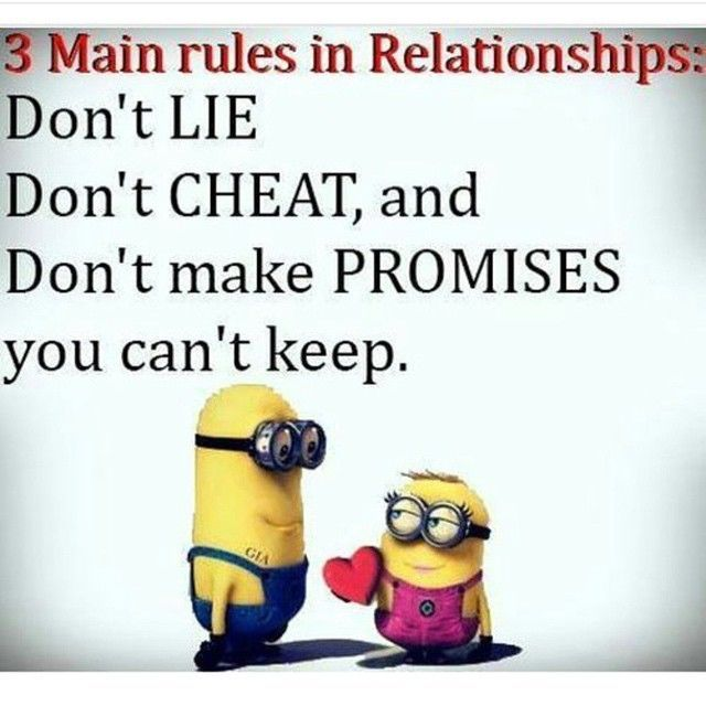 3 Main Rules In Relationships love love quotes quotes quote in love love quote relationship quotes minion minions instagram quotes minion quotes