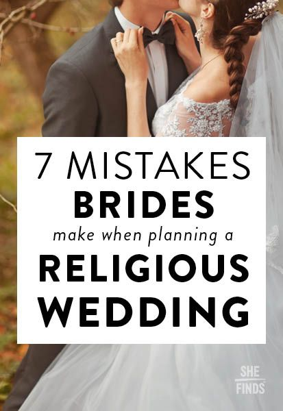 For many couples, their wedding isn't just a day to celebrate their love, but also an occasion to honor the traditions and beliefs of their religion. Before you set out to plan your own religious wedding, take a look at these seven mistakes to avoid.
