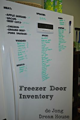 """We chose a flat front freezer, rather than textured one, so I can use it as a dry erase board for inventory. I used foam letters (oh, how I long for a Silhouette!) to label the items that I always want to have on hand, and simply write the names of things that fluctuate. I keep a different colored dry erase marker on the frig to make updates as I take items out."""