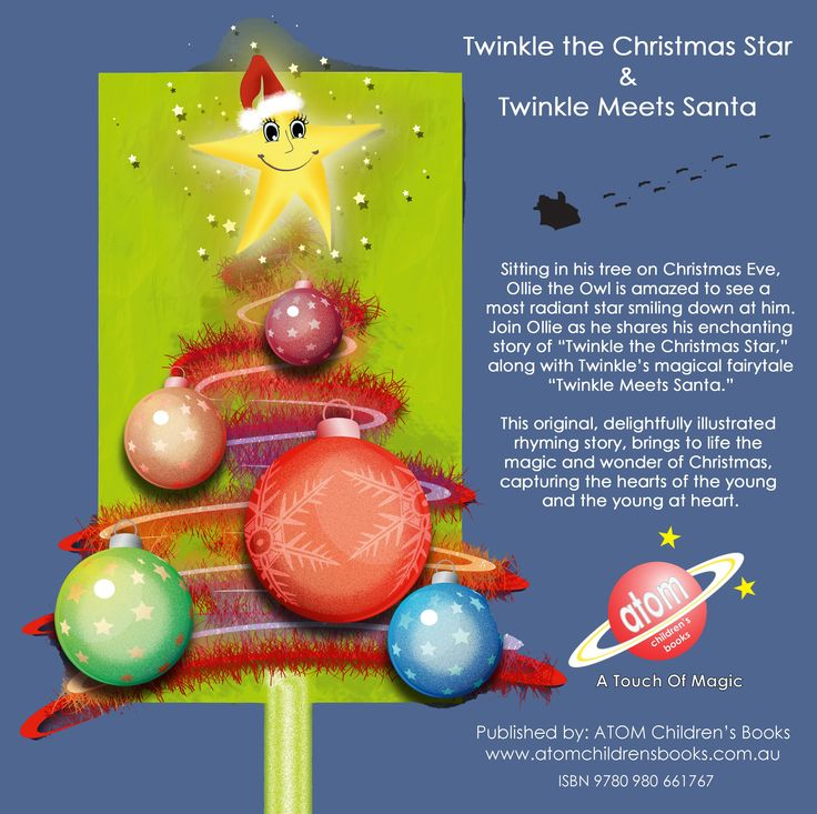 Back cover of Twinkle the Christmas Star, available as an eBook with narration by Author on iTunes for $4.99 Also in print version. Signed copies available direct from author at www.atomchildrensbooks.com.au
