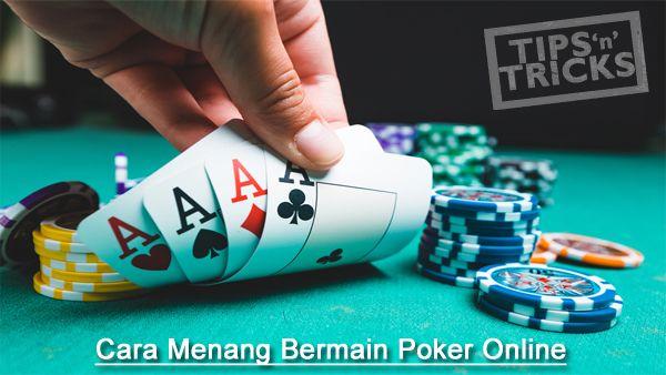 Hasil gambar untuk cara menang bermain poker