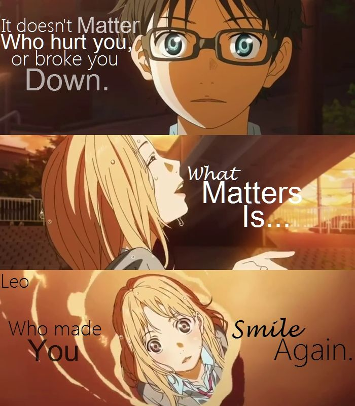 Anime:Your Lie in April..Follow My page If you want More Of Anime Quotes
