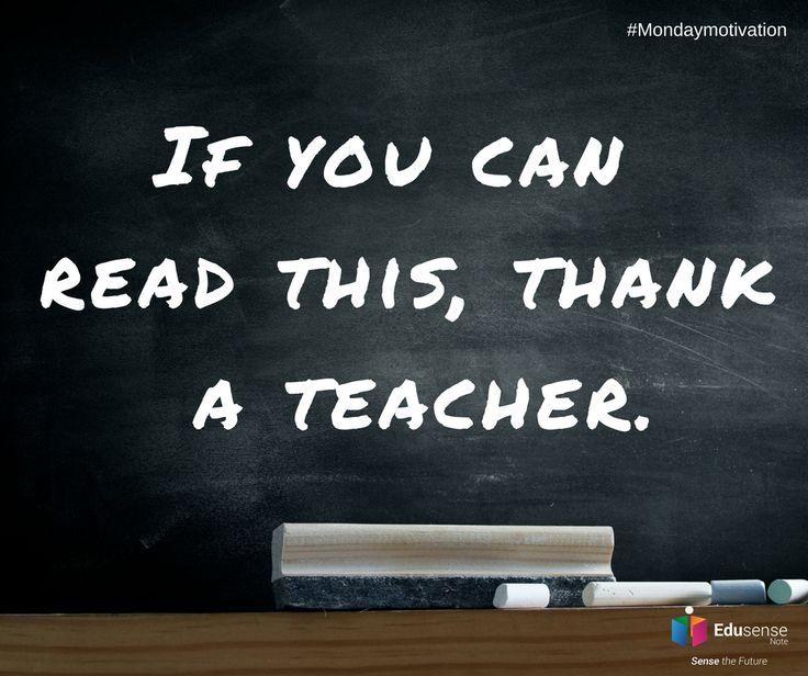#Edusensenote, If you can read this, thanks a teacher.