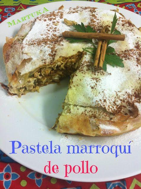 Las recetas de Martuka: Pastela Marroquí De Pollo