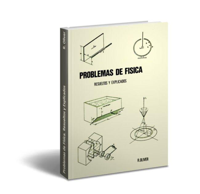 Problemas de Física. Resueltos y Explicados - R. Oliver  En este libro se presentan una serie de problemas propuestos tanto en clase como en los exámenes de la asignatura de Física de primer año de Ingeniería Industrial. Se ha procurado resolverlos detalladamente y en ocasiones por varios métodos para así facilitar la labor del alumno. Cada fascículo da comienzo con una introducción teórica enfocada a la resolución de los problemas que siguen.  Tabla de Contenido: [293 Pág.]  Vectores…