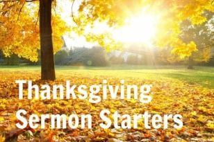 Thanksgiving Sermon Starters from the Ministry Matters Library