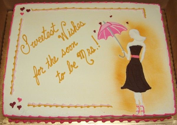 love the wording on this bridal shower cake! (a different picture would be nice)