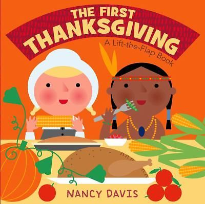 The First Thanksgiving Lift-The-Flap Board Book Kids Toddlers Preschool Reading