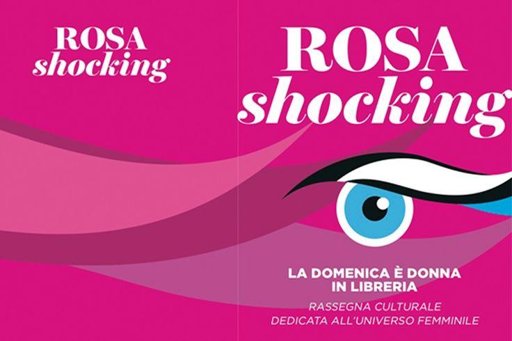 Il mondo delle donne. Rosa Shocking – La domenica è donna in libreria.