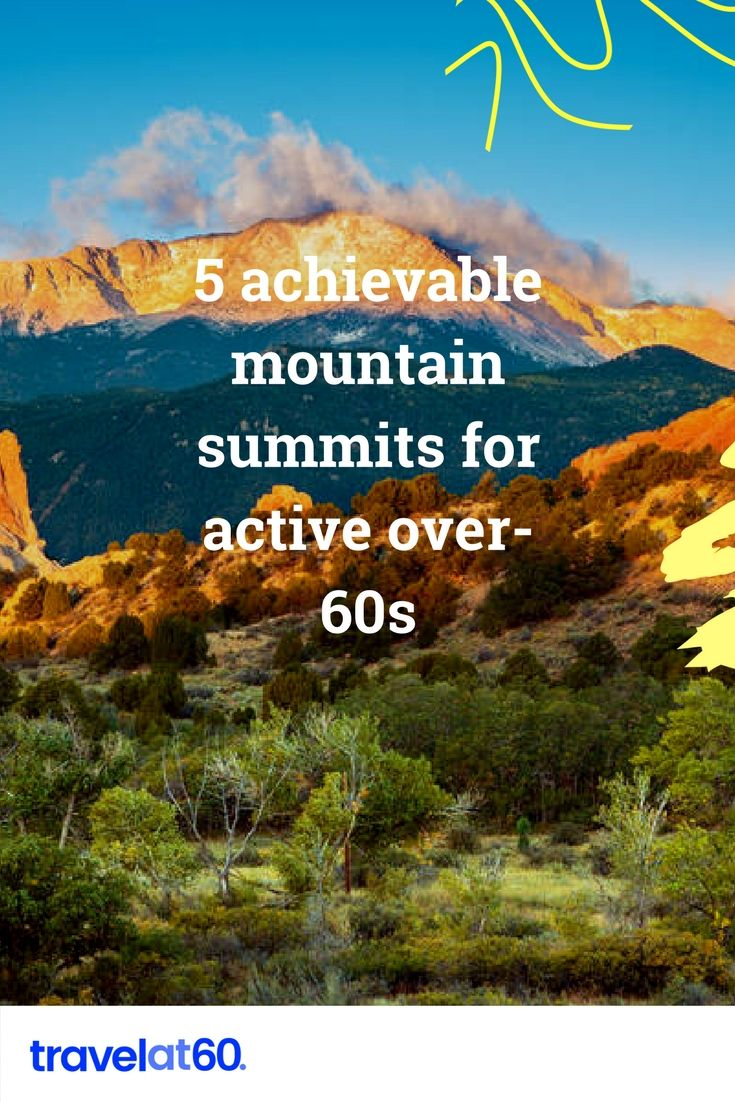 5 achievable mountain summits for active over-60s