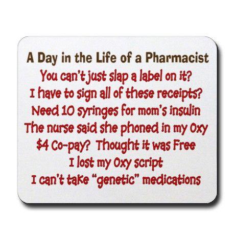Pharmacist Humor | Pharmacist Gifts > Funny Pharmacist Home Office > Pharmacist Humor ...