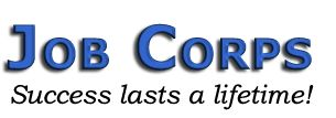 Job Corps - Success lasts a lifetime! This 1 helps save lifes its a government program
