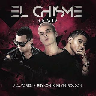 Reykon - El Chisme ft J Alvarez, Kevin Roldan