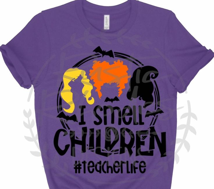 Teacher Halloween SVG / I Smell Children Teacher Life SVG / Sanderson Sisters SVG / Hocus Pocus Digital Cutting File