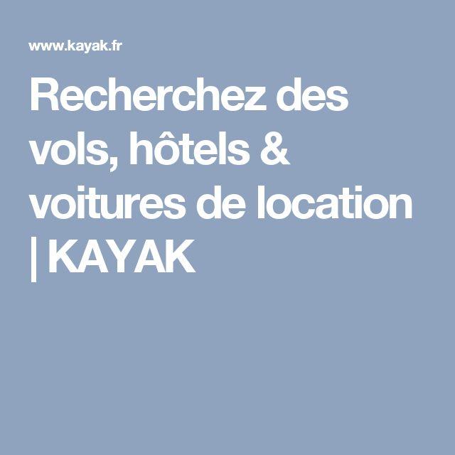 Recherchez des vols, hôtels & voitures de location | KAYAK