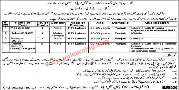 #  Title  Details  1  Jobs Location  Pakistan  2  Government / Private  Government  3  FPSC / PPSC / NTS / Others  Others  4  Published Date  01 Apr 2017 Saturday  5  Last Date to Apply  15 Apr 2017 Saturday  6  Newspaper Name  Express  Regional Training Institute RTI Lahore Jobs 2017 Population Welfare Department Punjab Latest  Vacancies / Positions:-  Mali  Helper  Sweeper  Armed Security Guard  Last Date: 15-4-2017