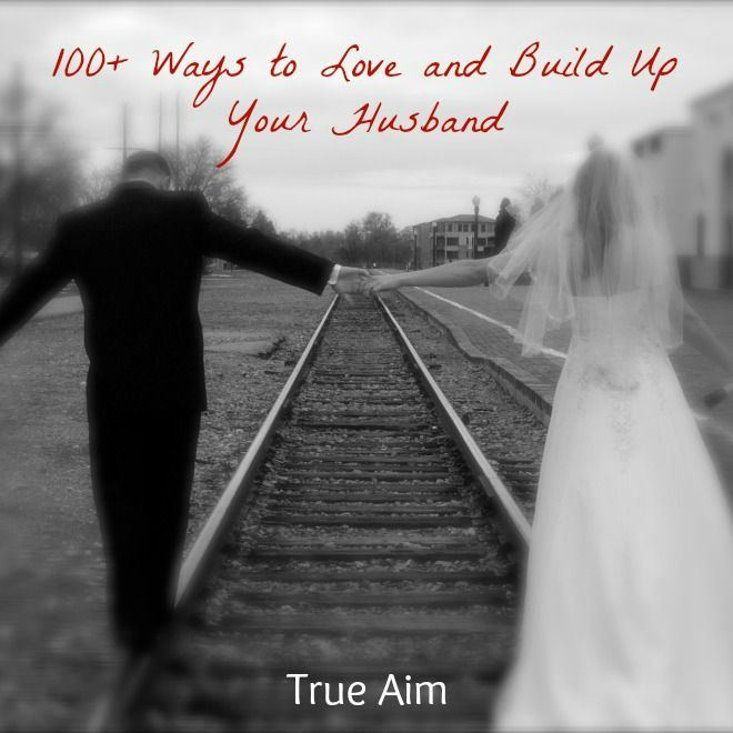 how to build your husband up