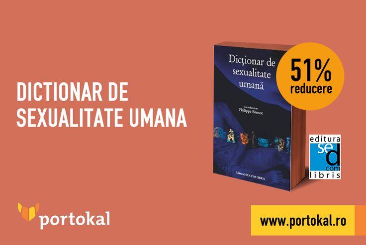 """Ce reprezintă sexualitatea? Află răspunsul din """"Dicționarul de sexualitate umană"""", singurul de acest gen din lume! Profită de reducerea de 51% din preț și cumpără acum: http://goo.gl/Wmcqal. #Portokal #Reducere #Dictionar"""