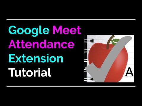 Google Meet Attendance Extension Take Attendance In Your Google Meets Youtube In 2020 Teaching Middle School Online Teaching Teaching Inspiration