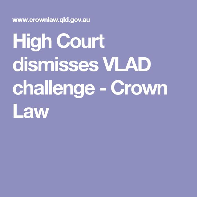 High Court dismisses VLAD challenge - Crown Law