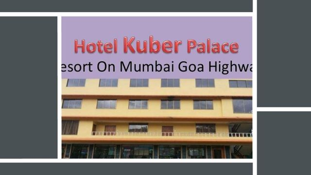 Feeling hungry during journey of Mumbai Goa, Hotel Kuber Palace welcomes you with facility of multi food outlets restaurant in Mahad with best accommodation to stay in Mahad Raigad.
