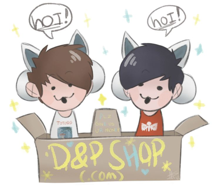 "mezave: "" hOI!!! Welcome to… da DAN AND PHIL SHOP!!! """