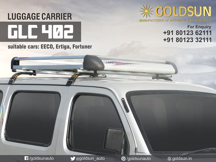 We, Goldsun introducing wide range of stylish and strong #LuggageCarriers for Maruti Eeco, Ertiga, Fortuner & many more #Indian #cars.  Product : Luggage Carrier Model : GLC 402  For details, call: +91 80123 62111, +91 80123 32111 Visit your nearest Automobile Accessory store or  http://www.goldsun.in  #goldsun #automobile #accessories