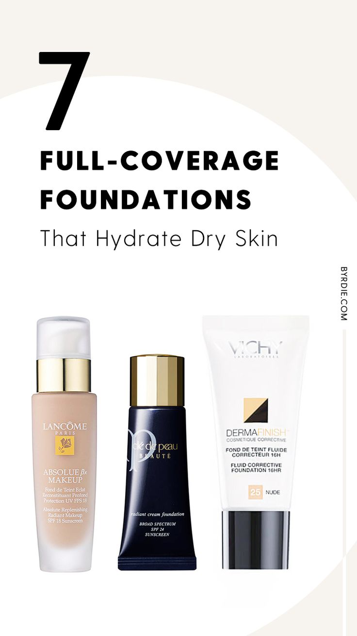 Finding a Full-Coverage Foundation for Dry Skin Was Hard ...