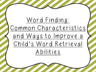 FREEBIE!  New blog post on word finding difficulties as well as a FREE parent resource on ways to improve a child's word retrieval abilities!!!