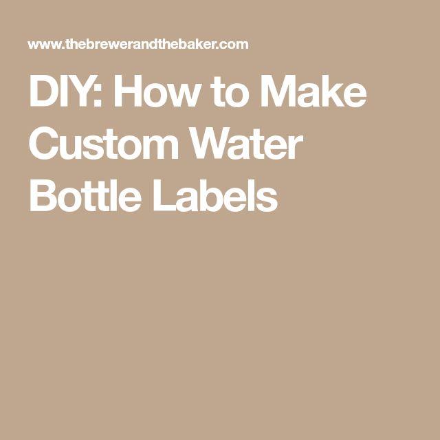 Best  Water Bottle Labels Ideas On   Water Bottle