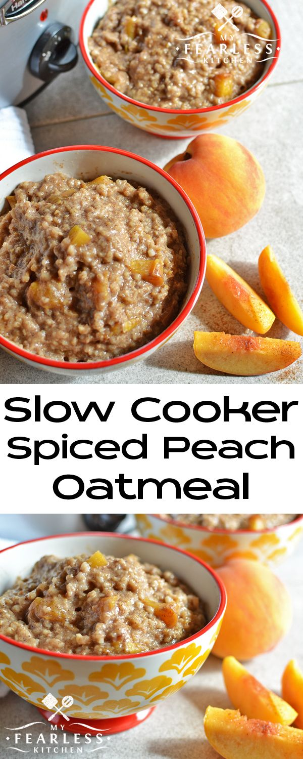 Slow Cooker Spiced Peach Oatmeal from My Fearless Kitchen. If you love oatmeal, peaches, or pumpkin spice, you will love this recipe for Slow Cooker Spiced Peach Oatmeal! Enjoy a hot breakfast as soon as you wake up!