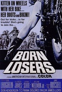 Born Losers    Film poster by Reynold Brown //   Directed by	T. C. Frank (Laughlin)  Produced by	Delores Taylor  Don Henderson  Tom Laughlin  Written by	Elizabeth James  Starring	Tom Laughlin  Elizabeth James  Jeremy Slate  Music by	Mike Curb  Cinematography	Gregory Sandor  Editing by	John Winfield  Distributed by	American International Pictures  Release date(s)	January 18, 1968