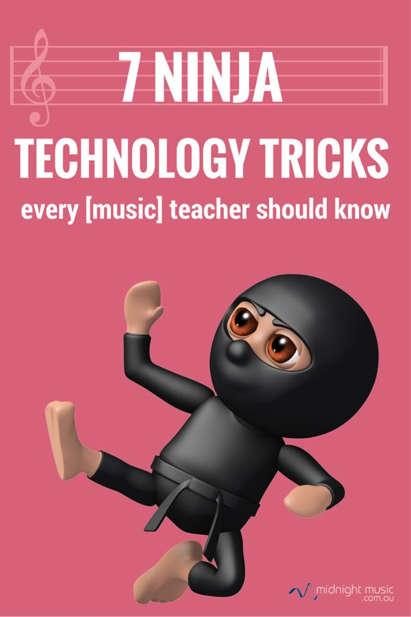 7 Ninja Technology Tricks Every music Teacher Should Know  | Midnight Music…