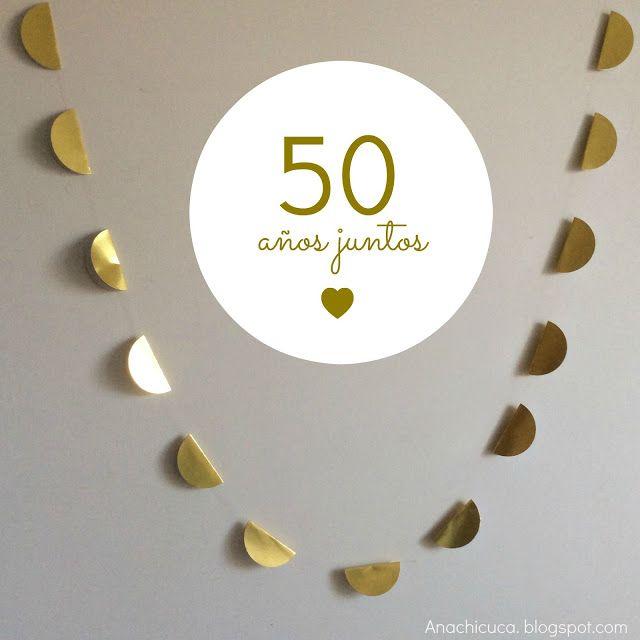Anachicuca: Guirnalda 50 años juntos.