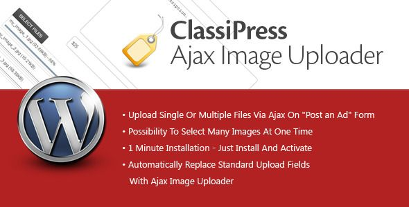 """ClassiPress Ajax Image Uploader is a WordPress plugin designed for ClassiPress """"Post an Ad"""" form, which automatically replace standard upload fields with Ajax based uploader. Tested on ClassiPress 3.3.1. Tags: wordpress plugin, ad form, ajax, classi, classipress, image, multiple upload, post an ad, press, uploader."""