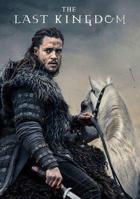 The Last Kingdom Archives - Series Empire