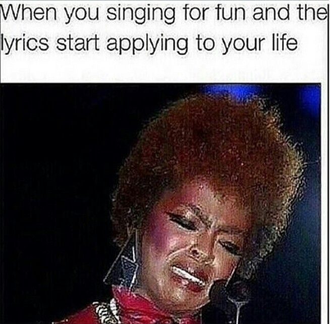 For real when you're jamming out and then it turns into an awkward whisper...