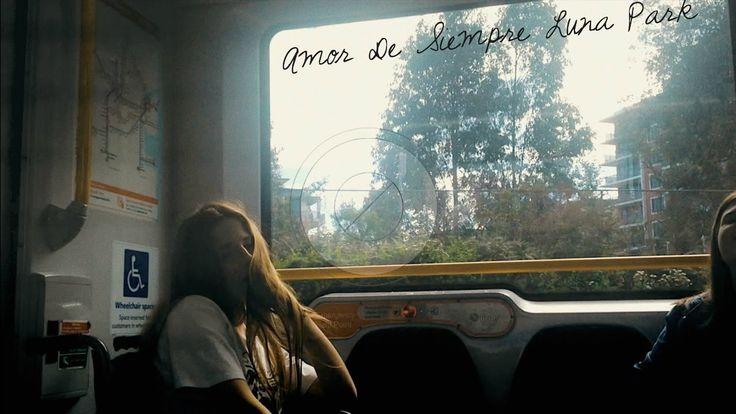 Amor De Siempre - Luna Park // bella snape