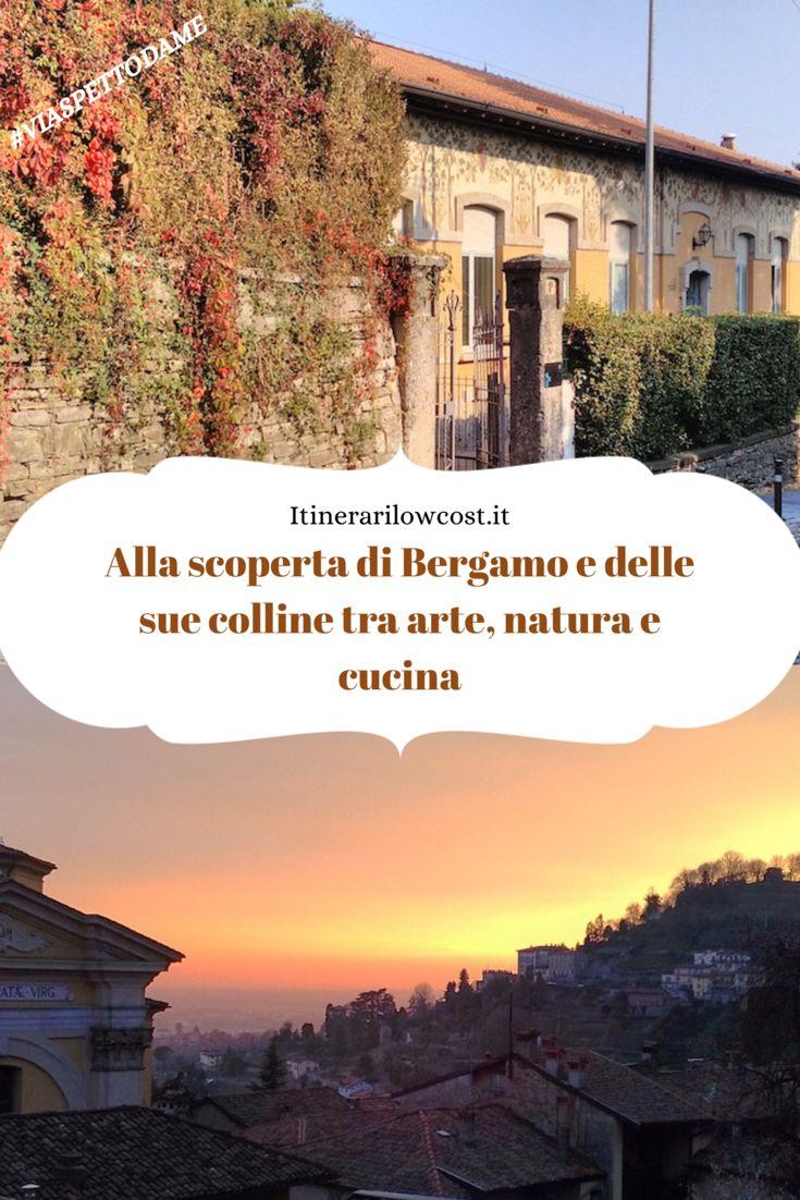 Alla scoperta di Bergamo e delle sue colline tra arte