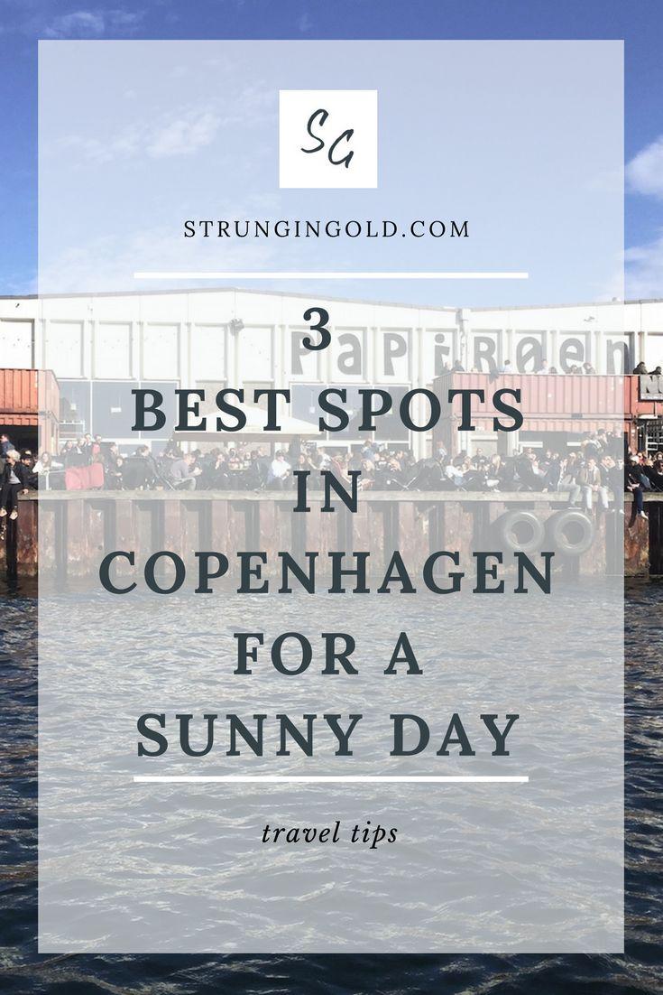 3 Best Spots in Copenhagen on a Sunny Day