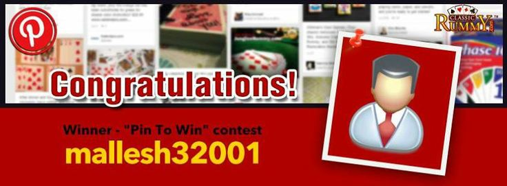"""Congratulations """"Mallesh Patel"""" - You are our """"Pin To Win"""" Contest Winner!!!  You have won Rs. 100/- #cash free...  Thanks for participating and keep checking for more contests and promos.  To know more about the offer check the link below: https://www.classicrummy.com/social-rummy-games-online?link_name=CR-12"""