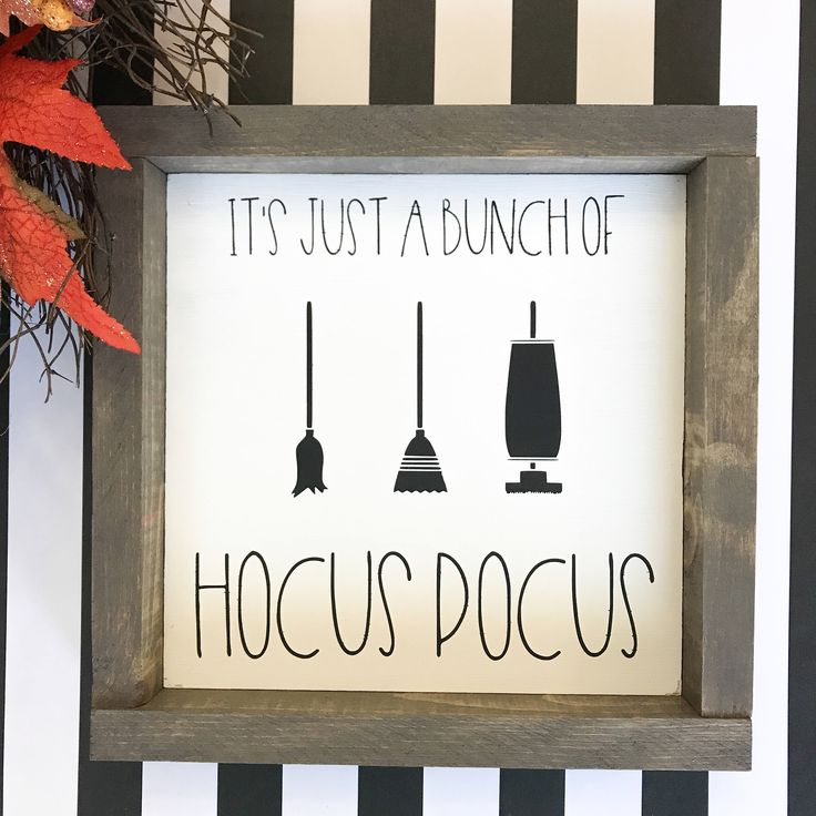 Hocus Pocus Halloween Rustic Chic Framed Wood Home Decor Wall Sign by EllandEvDesigns on Etsy https://www.etsy.com/listing/539155944/hocus-pocus-halloween-rustic-chic-framed