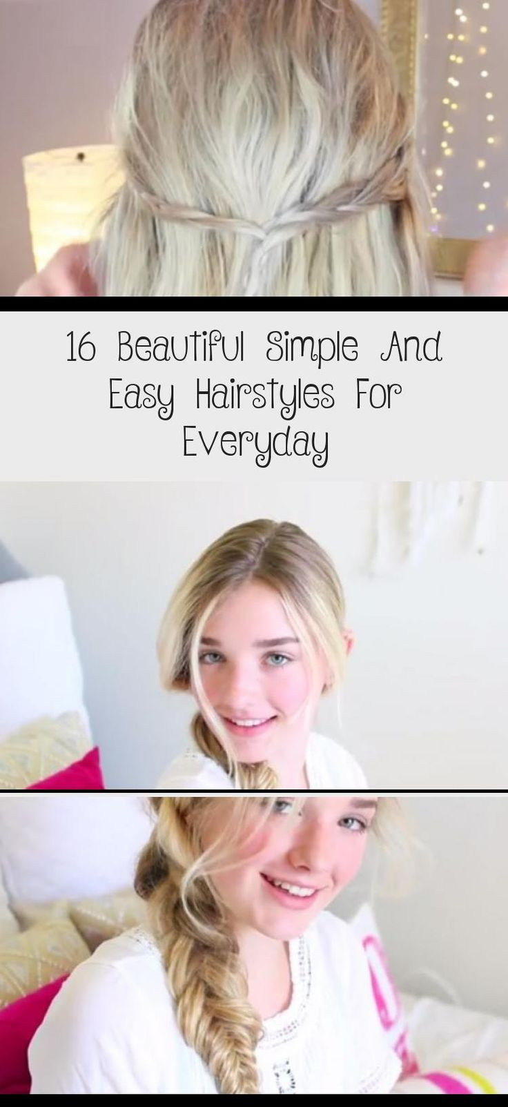 16 Beautiful Simple And Easy Hairstyles For Everyday | Everyday hairstyles, Hair styles, Easy ...