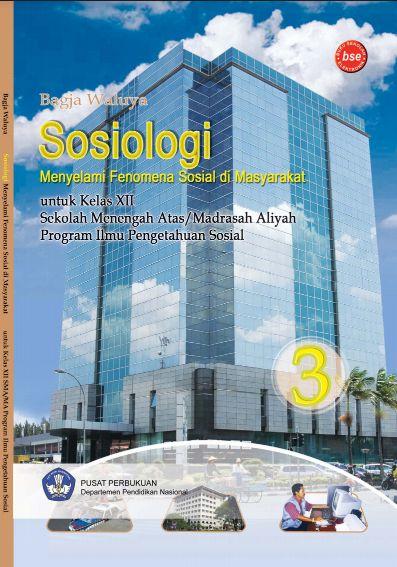 Download Buku Siswa KTSP SMA Kelas 12 Sosiologi 3 Menyelami Fenomena Sosial di Masyarakat