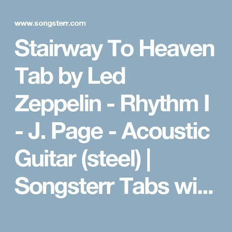 Stairway To Heaven Tab by Led Zeppelin - Rhythm I - J. Page - Acoustic Guitar (steel) | Songsterr Tabs with Rhythm
